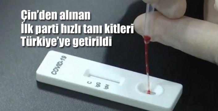 Çin'den alınan ve 15 dakikada virüs tespiti yapabilen hızlı tanı kitleri Türkiye'ye getirildi