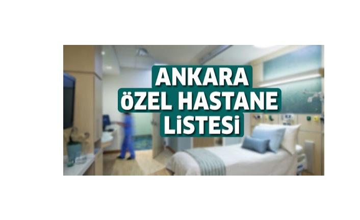 Ankara Özel Hastaneler
