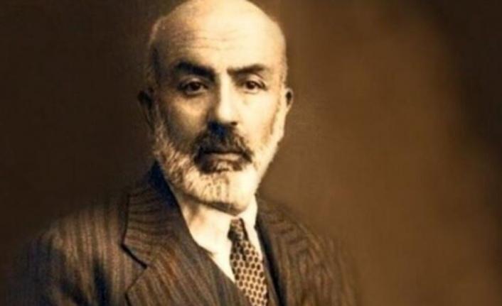 Mehmet Akif Ersoy'un hayatı ve hakkında merak edilenler…