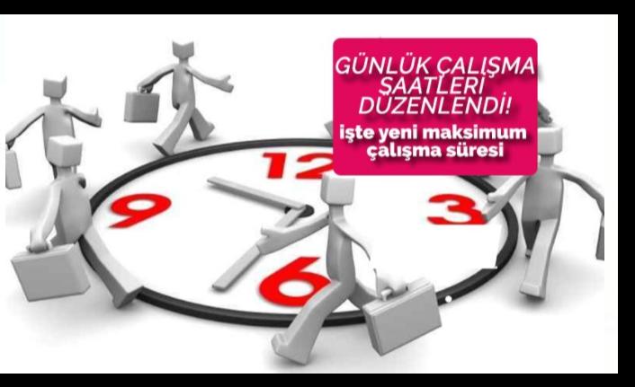 Günlük Çalışma Saatlerine Yeni Düzenleme: Yeni Maksimum Çalışma Süreleri