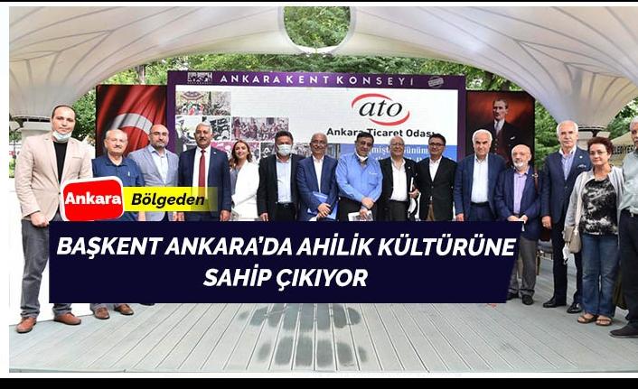 Ankara Ahilik Kültürü'ne sahip çıkıyor