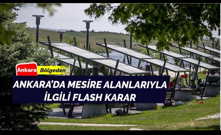 Ankara'da Mesire Yerleriyle İlgili Karar