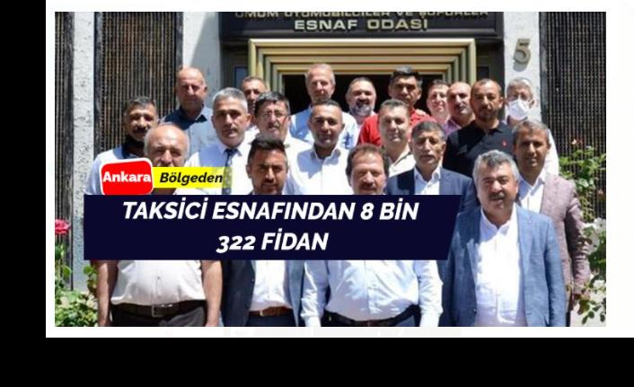 Ankara'da taksici esnafından 8 bin 322 fidan