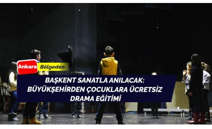 Çocuklara ücretsiz drama eğitimi verilecek