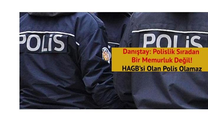 Danıştay: Polislik sıradan memurluk değil
