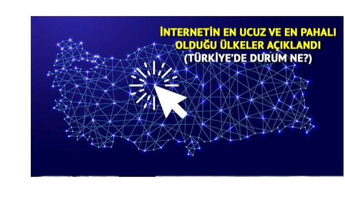 İnternetin En Ucuz ve En Pahalı Olduğu Ülkeler Hangileri? İşte Türkiye'nin Sırası