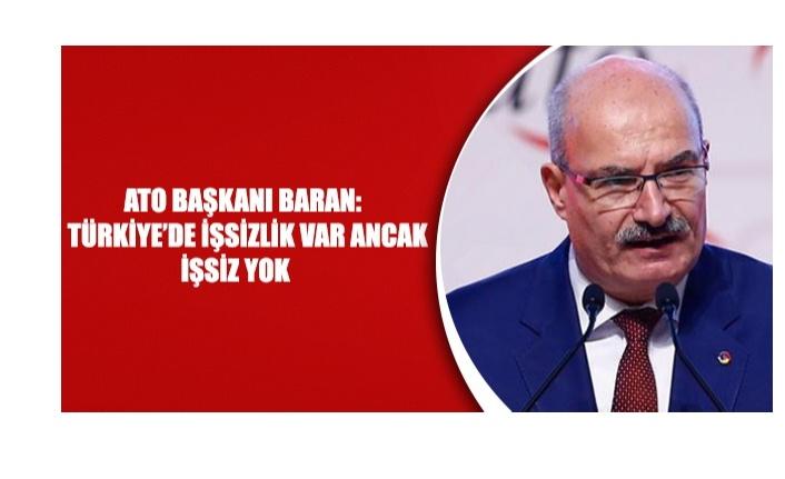 Türkiye'de işsizlik var fakat işsiz yok