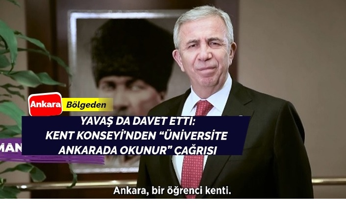 Üniversite Ankara'da okunur çağrısı