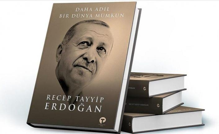 """Cumhurbaşkanı Erdoğan'ın kitabı """"Daha Adil Bir Dünya Mümkün"""""""
