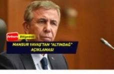 Mansur Yavaş'tan 'Altındağ' açıklaması geldi