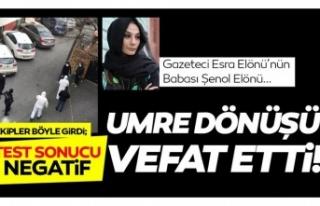 Gazeteci Esra Elönü'nün babası Umre dönüşü...