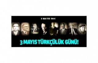 3 Mayıs Türkçülük Günü nedir önemi? 3 Mayıs...