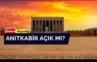 Anıtkabir Açık Oluyor Mu? Ankara'da Vatandaşlar...