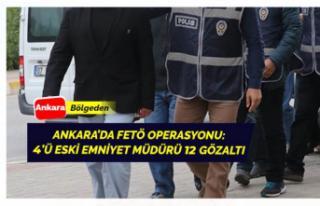 Ankara'da FETÖ Operasyonu Gerçekleşti: 4'ü...