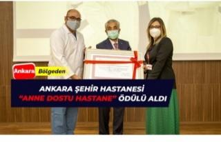 Ankara Şehir Hastanesine 'Anne Dostu Hastane'...