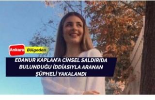 Eda Nur Kaplan'a cinsel saldırıda bulunduğu...