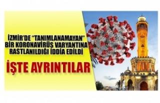 İzmir'de 'Tanımlanamayan' Bir Koronavirüs...