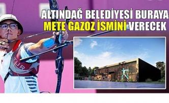 Mete Gazoz'un Adı Ankara'da Bir Tesise Verilecek