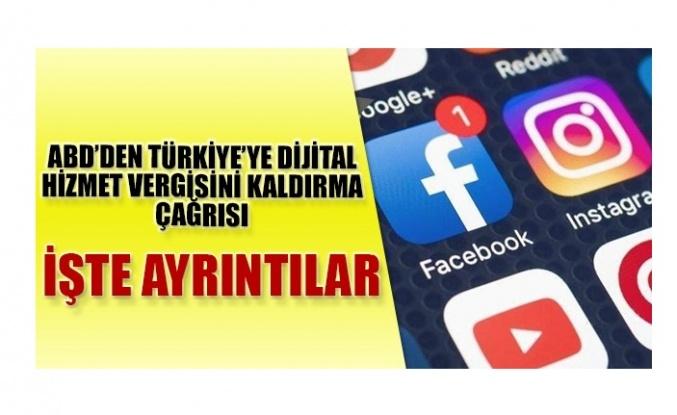 ABD'den Türkiye'ye dijital hizmet vergisi için çağrı geldi