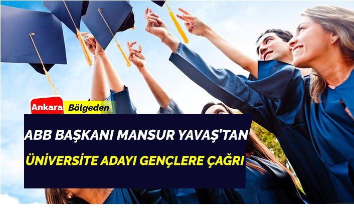 Ankara Büyükşehir Belediyesi Başkanı Mansur Yavaş Gençlere Çağrı Yaptı
