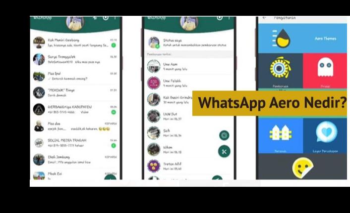 WhatsApp Aero Nedir? Kullanılmasında Neden Sakınca Bulunuyor?